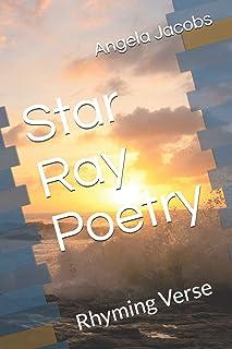Star Ray Poetry: Of Rhyming Verses
