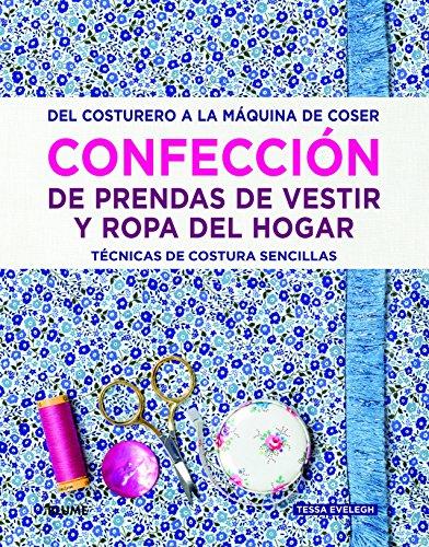 Confección de prendas de vestir y ropa del hogar: Del costurero a la máquina de coser