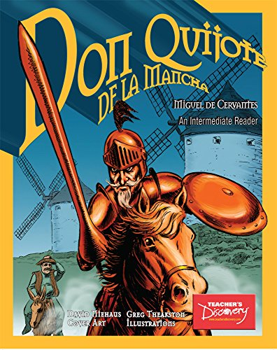 Don Quijote De La Mancha: Intermediate Graphic Reader (Spanish Edition)
