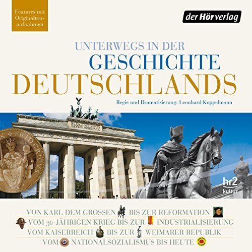 Couverture de Unterwegs in der Geschichte Deutschlands