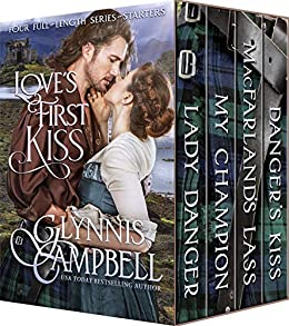 Love's First Kiss by [Glynnis Campbell]