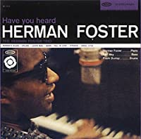 Have You Heard by HERMAN FOSTER (2015-10-14)