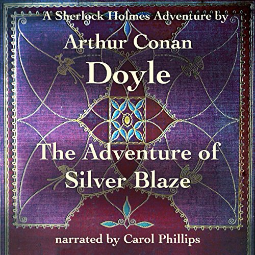 The Adventure of Silver Blaze audiobook cover art