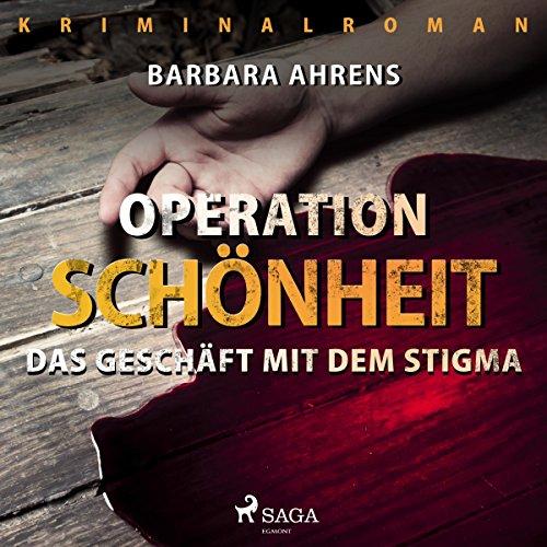 Operation Schönheit - Das Geschäft mit dem Stigma Titelbild
