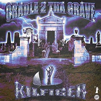Cradle 2 Tha Grave