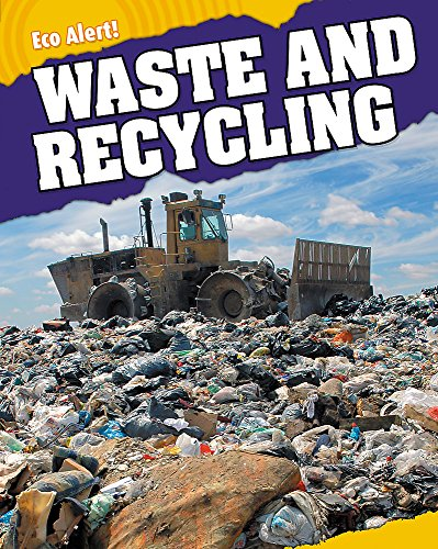 Waste and Recycling (Eco Alert)