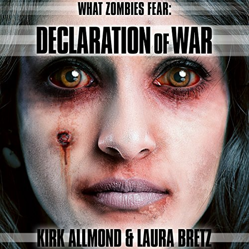 What Zombies Fear 5: Declaration of War audiobook cover art