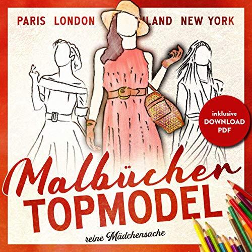 Topmodel Malbücher reine Mädchensache: Das Top Model Buch | Teenager & Jugendliche | Malbuch Mädchen 12 Jahre