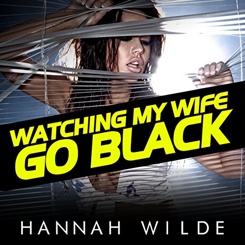Watching My Wife Go Black audiobook cover art