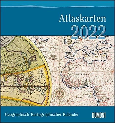 Geographisch-Kartographischer Kalender 2022 – Atlaskarten – Wand-Kalender mit historischen Landkarten – 45 x 48 cm