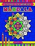 Mándala colorea por números Libro 2: Un libro de actividades con 31 mandalas para colorear para todas las edades