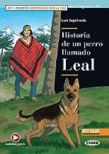 Historia de un perro llamado Leal: Buch + free audio download