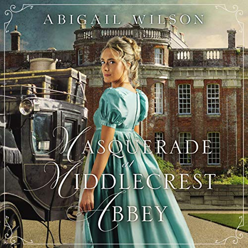 Masquerade at Middlecrest Abbey audiobook cover art