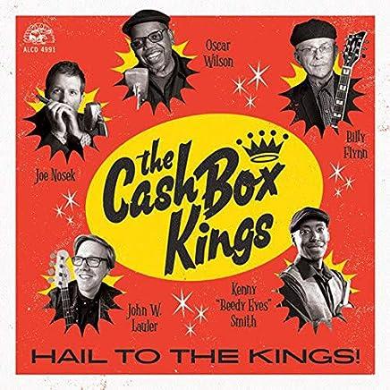 CASH BOX KINGS - Hail To The Kings! (2019) LEAK ALBUM