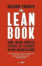 Scaricare Libri The lean book. Come creare processi efficaci ed efficienti in ogni organizzazione PDF