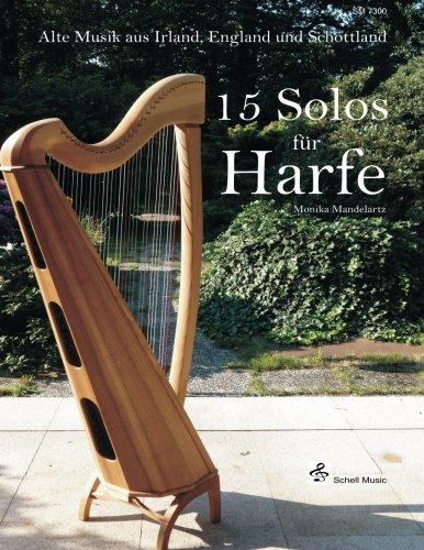 15 Solos For Harp: Volume 1: Songbook für Harfe (Noten für Folkharfe)