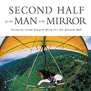 Second Half for the Man in the Mirror audiobook cover art