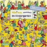 Hör mal (Soundbuch): Wimmelbuch: Im Kindergarten - ab 2,5 Jahren: Über 30 Sachen suchen und Geräusche raten