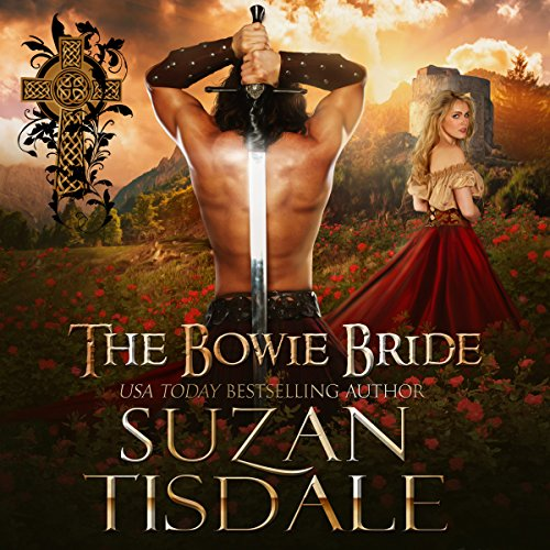 The Bowie Bride     The Mackintoshes and McLarens, Book 2              By:                                                                                                                                 Suzan Tisdale                               Narrated by:                                                                                                                                 Brad Wills                      Length: 14 hrs and 7 mins     199 ratings     Overall 4.6