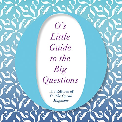 O's Little Guide to the Big Questions audiobook cover art