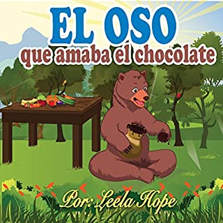 Libros para ninos en español: El oso que amaba el chocolate [Children's Books in Spanish: The Bear Who Loved Chocolate] audiobook cover art