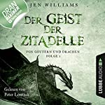 Der Geist der Zitadelle (Von Göttern und Drachen 1)