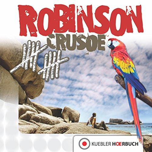 Robinson Crusoe (Klassiker für die ganze Familie 2) audiobook cover art