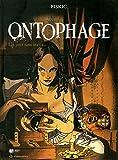 Ontophage - T3 - Un jour sans matin