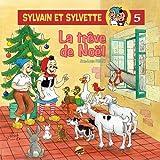 Sylvain et Sylvette, Tome 5 - La trêve de Noël