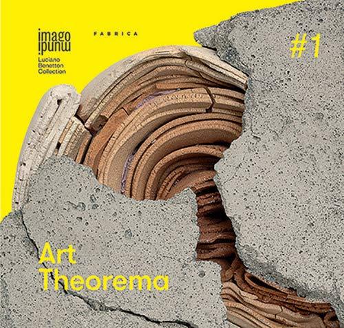 Art Theorema #1. Ediz. italiana e inglese (Imago mundi. Luciano Benetton Collection)