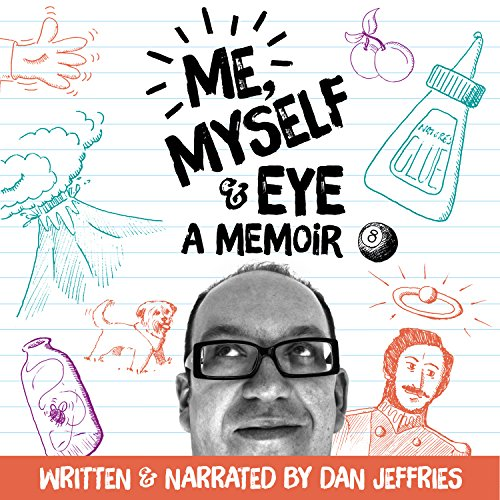 Me, Myself and Eye audiobook cover art