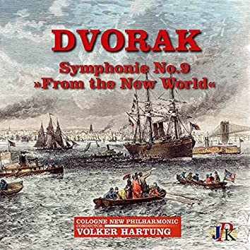 """Dvořák: Symphony No. 9 in E Minor, Op. 95 """"From the New World"""""""