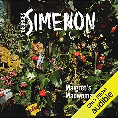 Maigret's Madwoman Audiobook By Georges Simenon cover art