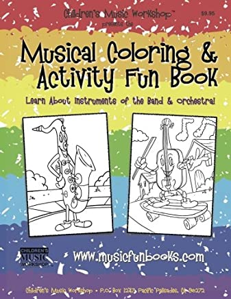 Musical Coloring and Activity Fun Book