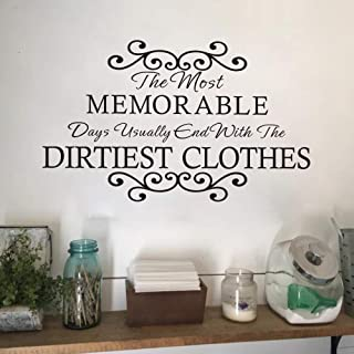 MoharWall Laundry Room Sign Wall Decal Sticker Quotes Vinyl Art Decor The Most Memorable Days End with The Dirtiest Clothes