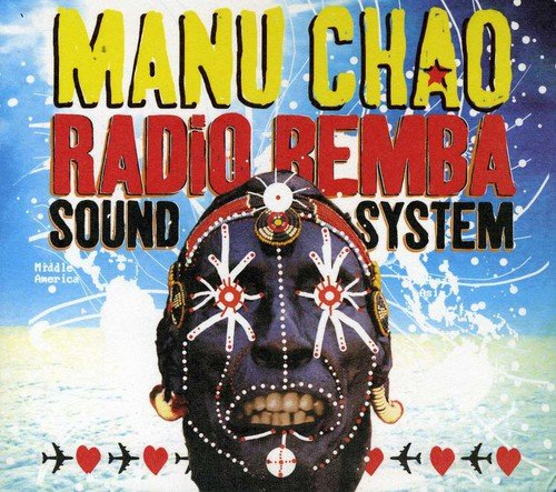 Chao Manu / Radio Bemba Sound System