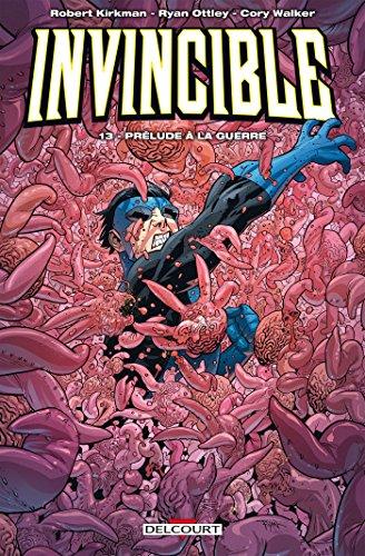 Invincible T13: Prélude à la guerre