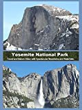 Yosemite National Park - Travel and Nature Video with Spectacular Mountains and Waterfalls