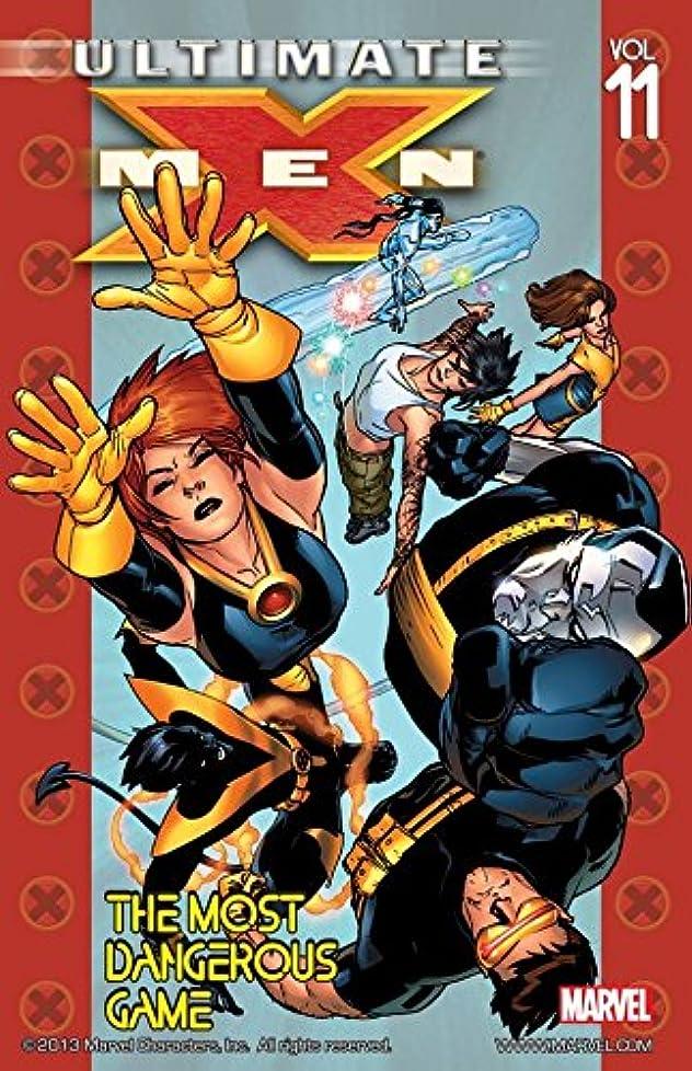 突進護衛驚いたUltimate X-Men Vol. 11: The Most Dangerous Game (English Edition)