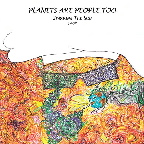 Planets Are People Too audiobook cover art