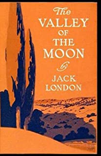 The Valley of the Moon annotated