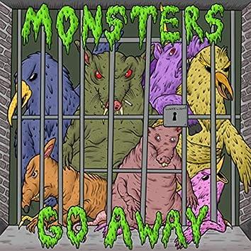 Monsters Go Away