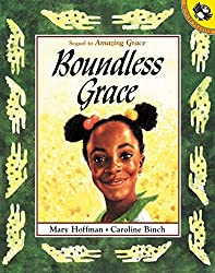 Boundless Grace by Mary Hoffman, illustrated by Carolyn Binch