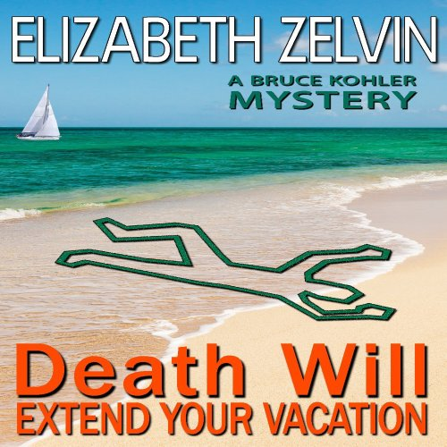 Death Will Extend Your Vacation audiobook cover art