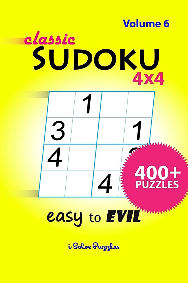 Classic SuDoKu 4x4 Easy to Evil: 400+ Puzzles