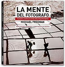 Scaricare Libri La mente del fotografo PDF