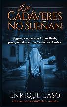 Los Cadáveres No Sueñan: Ethan Bush nº 2: Ethan Bush n° 2: Volume 2