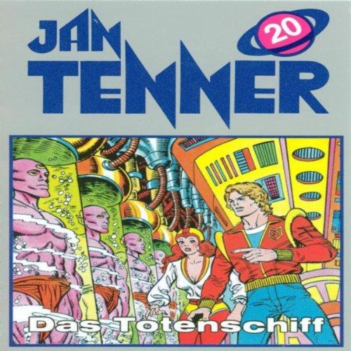Das Totenschiff (Jan Tenner Classics 20) Titelbild