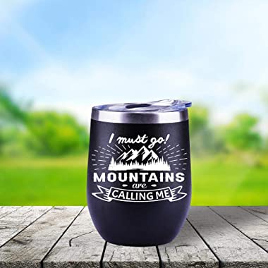 Outdoor Gifts | Mountaineering Enthusiasts | For Men | Women | The Mountains Are Calling And I Must Go | Mug | Wine Glass | C