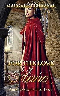For the Love of Anne: Anne Boleyn's First Love